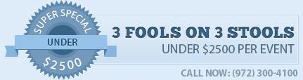 3 Fools on 3 Stools